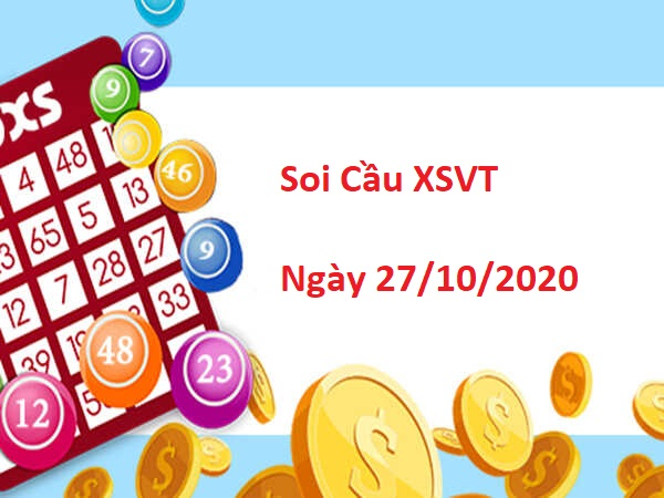 Soi cầu XSVT 27/10/2020