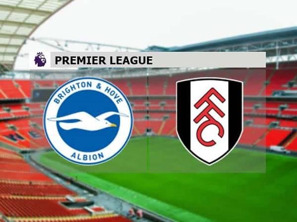 Soi kèo Brighton vs Fulham – 02h30 28/01, Ngoại Hạng Anh