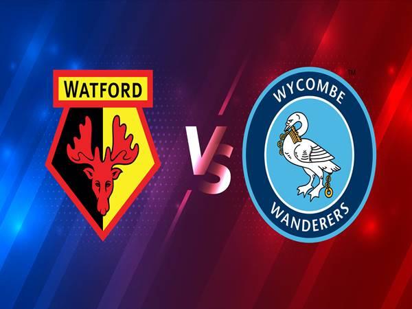 Nhận định Watford vs Wycombe Wanderers 02h45 ngày 04/03