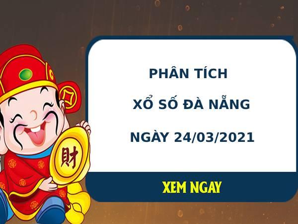 Phân tích kết quả XS Đà Nẵng ngày 24/03/2021