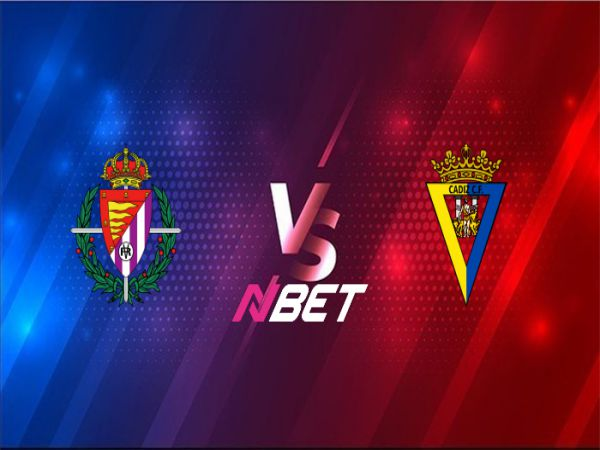 Soi kèo Valladolid vs Cadiz, 21h15 ngày 24/4 - La Liga